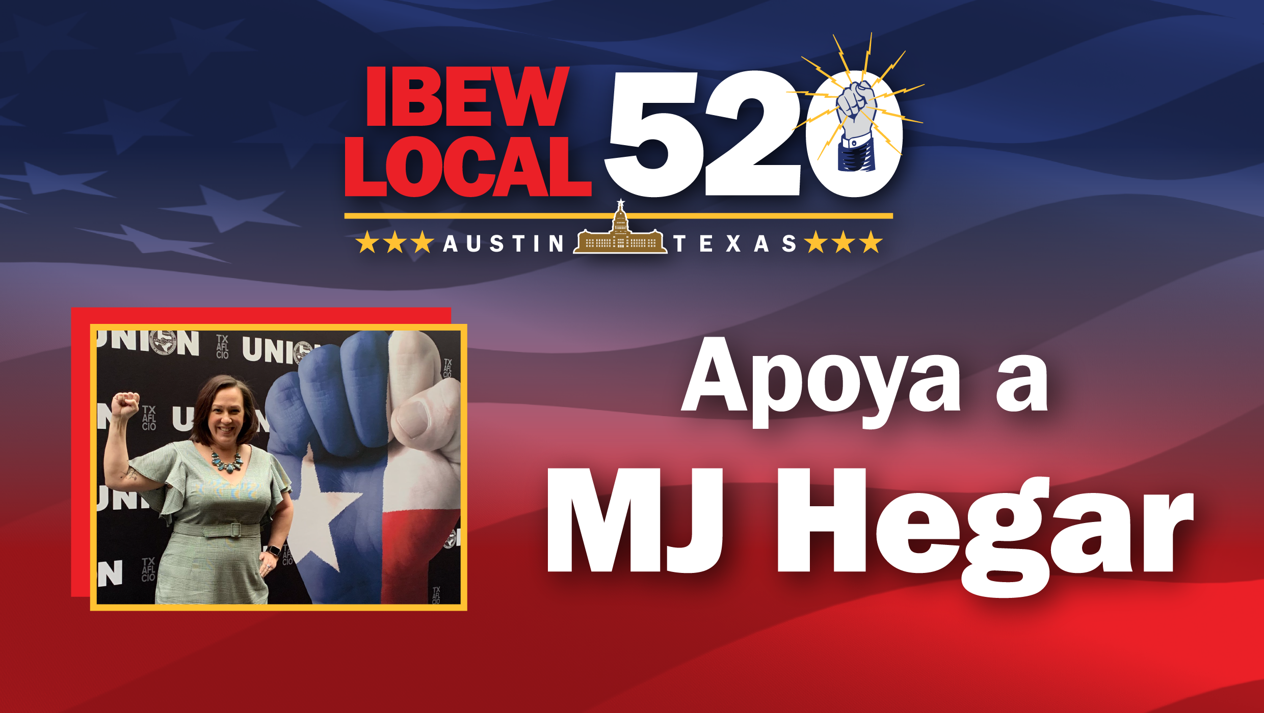 IBEW Local 520 Respalda A MJ Hegar