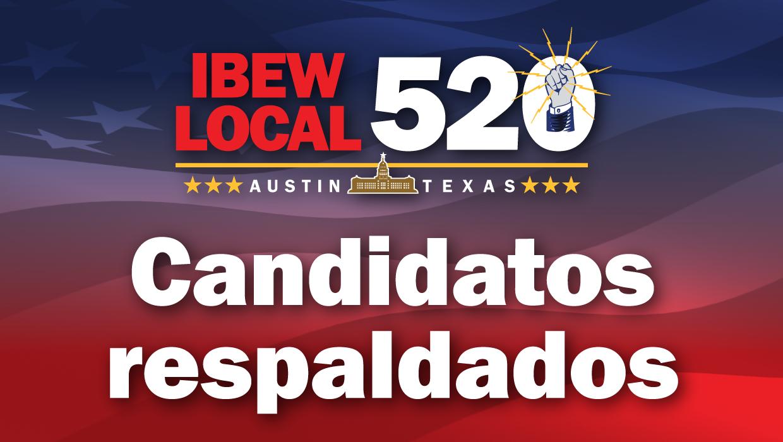 Candidatos Respaldados Por IBEW 520 : Elección General De 2020