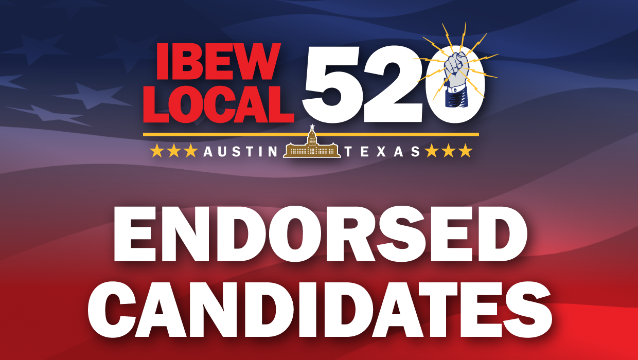 IBEW 520 Endorsed Candidates: 2020 General Election