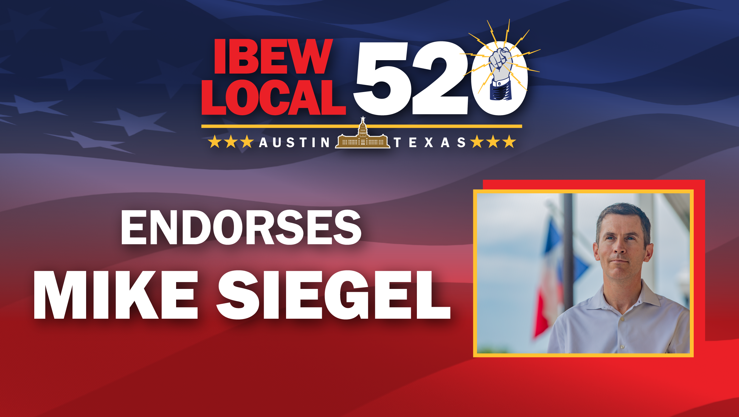 IBEW 520 Endorses Mike Siegel