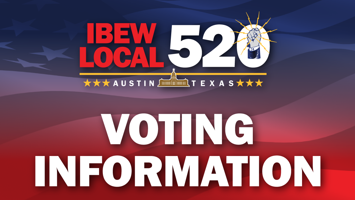 IBEW 520 Voting Information